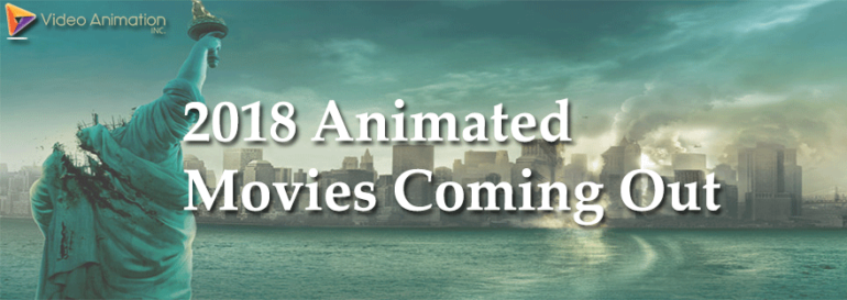 animated videos coming soon 2018